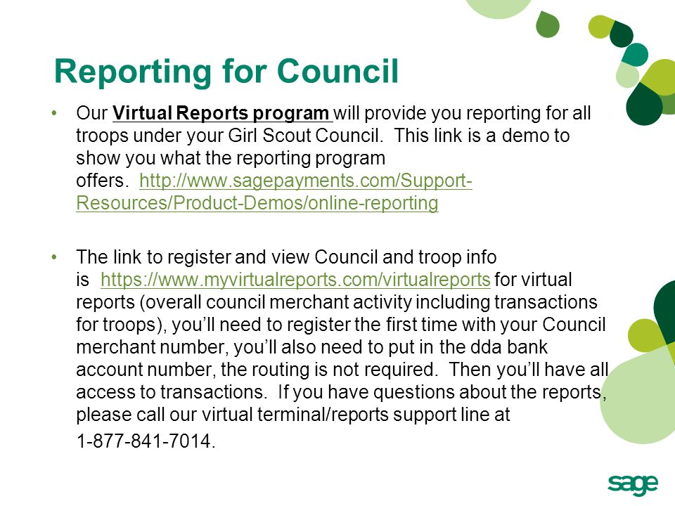 Reporting for Council Our Virtual Reports program will provide you reporting for all troops under your Girl Scout Council. This link is a demo to show