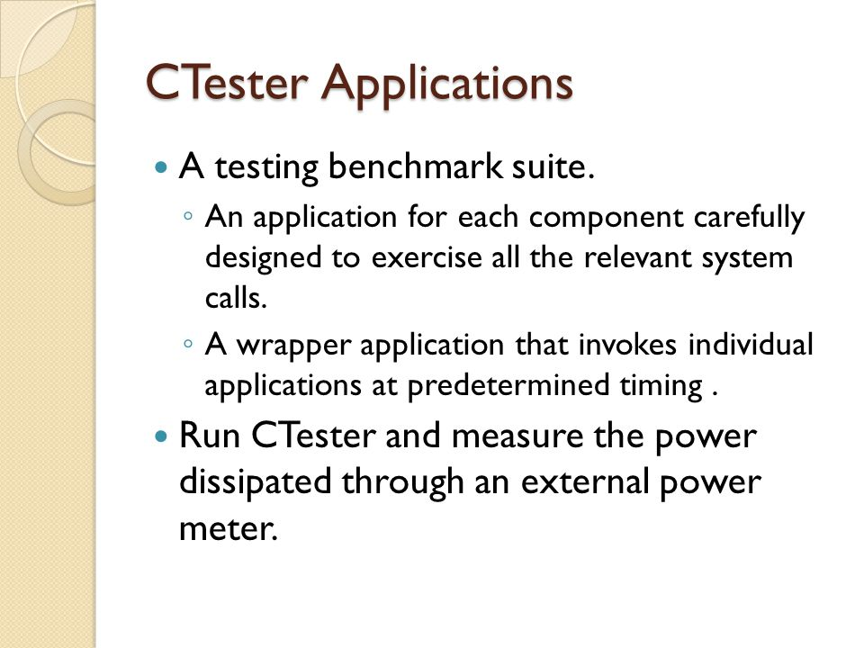 CTester Applications A testing benchmark suite.