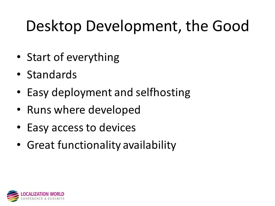 Before development starts Good specs Per-platform variances Standards and criteria Detailed plan Flexible schedule