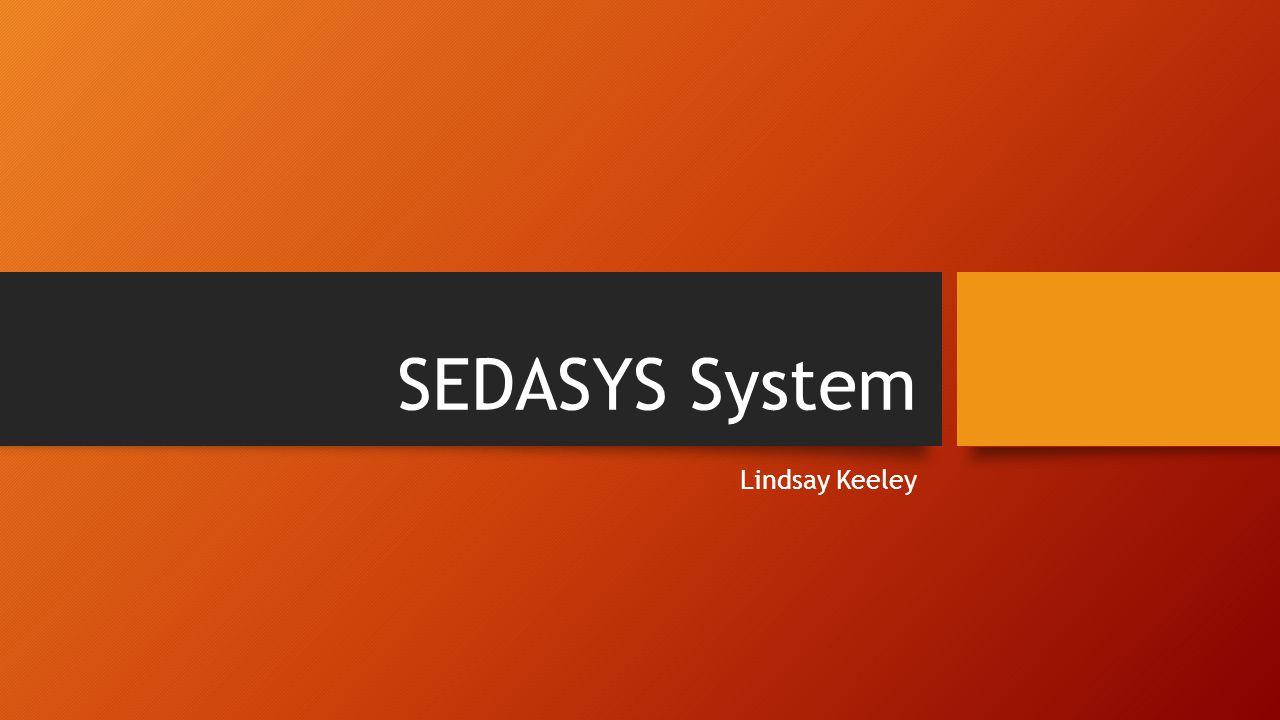 SEDASYS System Lindsay Keeley