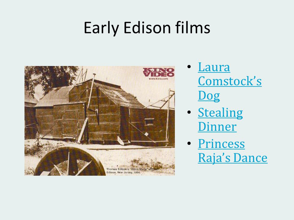 Early Edison films Laura Comstock's Dog Laura Comstock's Dog Stealing Dinner Stealing Dinner Princess Raja's Dance Princess Raja's Dance