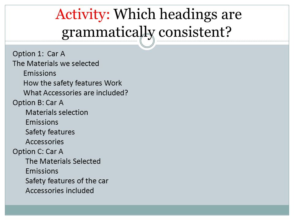 Which of the following section headings are grammatically consistent.