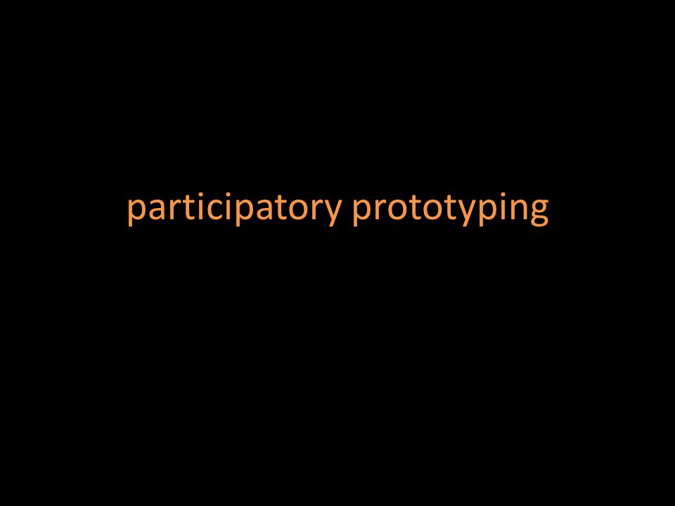 participatory prototyping