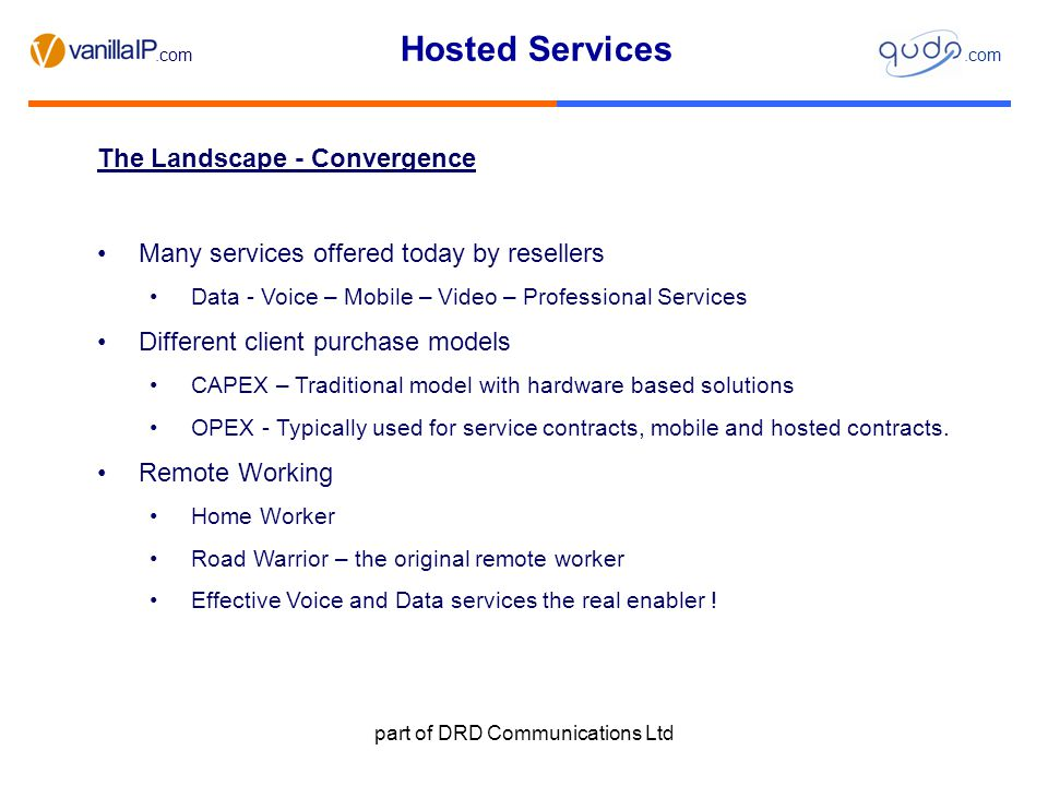 Hosted Services.com part of DRD Communications Ltd Networks – Open or Closed .
