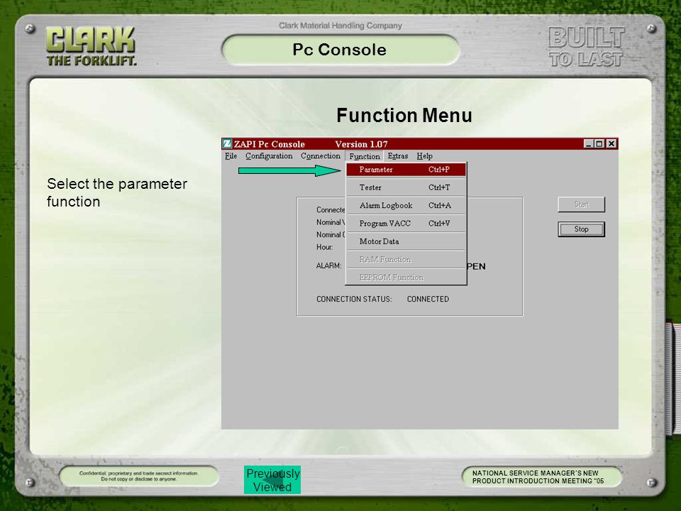 Previously Viewed Pc Console NATIONAL SERVICE MANAGER'S NEW PRODUCT INTRODUCTION MEETING 05 Select the parameter function Function Menu