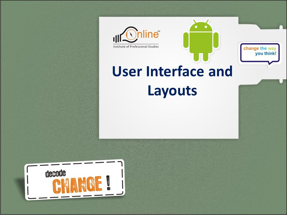 User Interface and Layouts