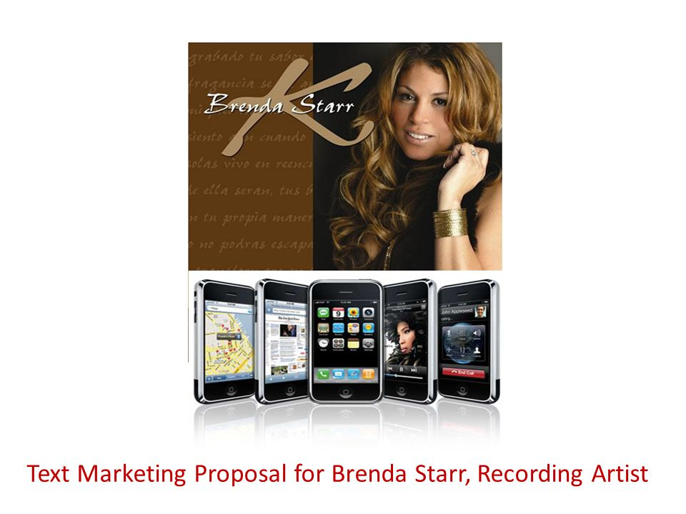 Text Marketing Proposal for Brenda Starr, Recording Artist