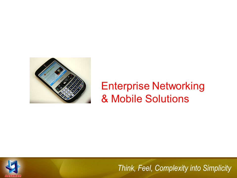 Enterprise Networking & Mobile Solutions