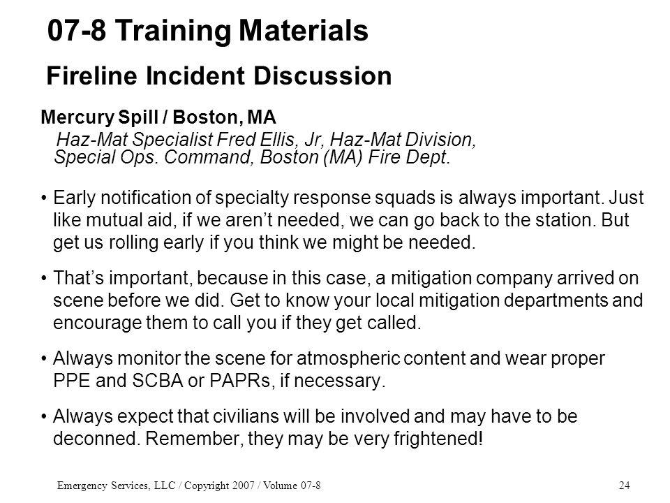 Emergency Services, LLC / Copyright 2007 / Volume 07-824 Mercury Spill / Boston, MA Haz-Mat Specialist Fred Ellis, Jr, Haz-Mat Division, Special Ops.
