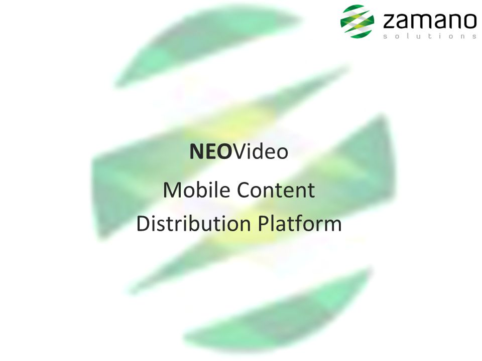 NEOVideo Mobile Content Distribution Platform