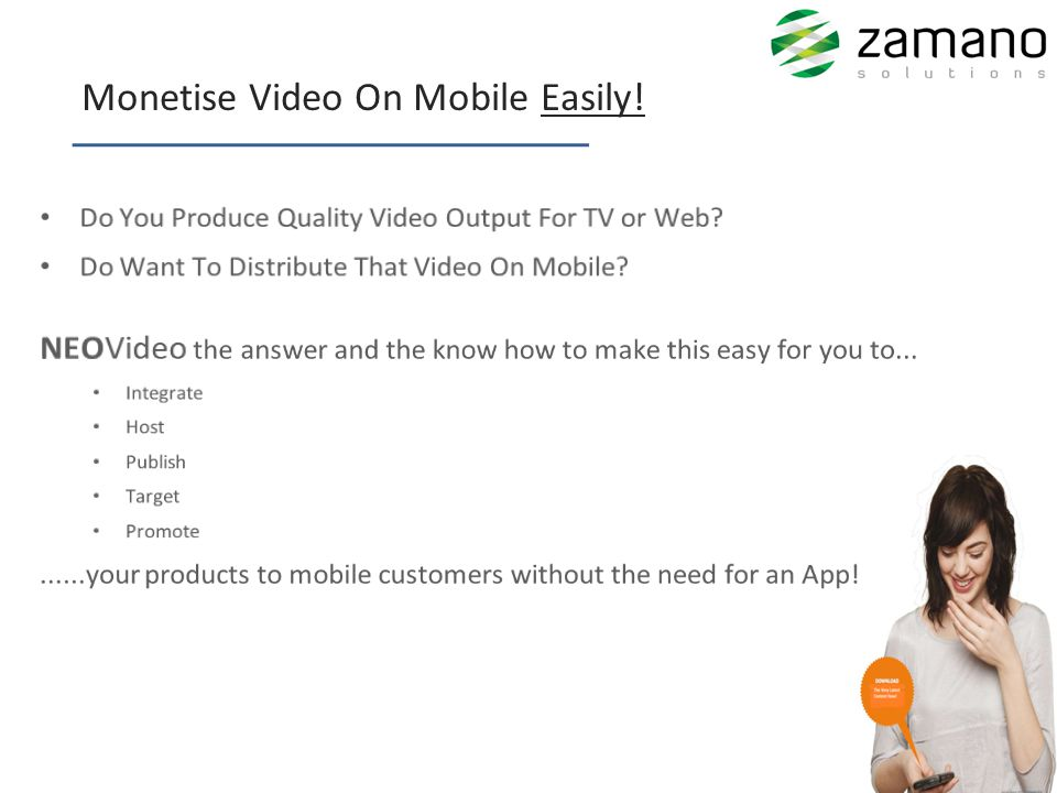 __________________ Monetise Video On Mobile Easily!