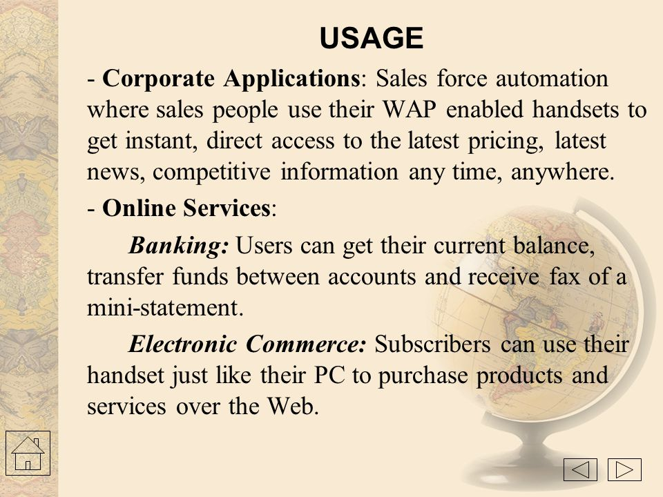 WAP in the Competitive Environment Competition for WAP protocols could come from a number of sources: subscriber identity module (SIM) toolkit— The us