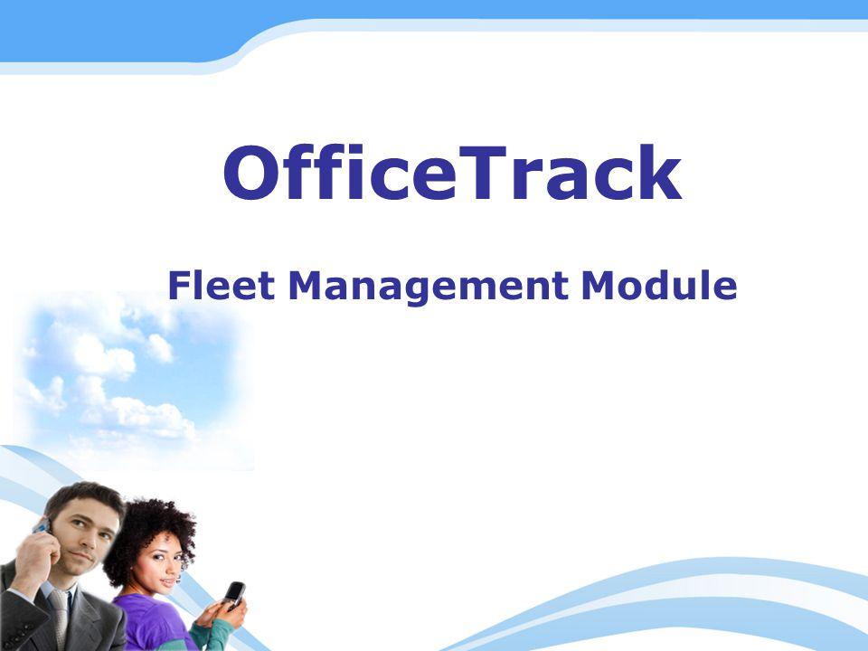 OfficeTrack Fleet Management Module