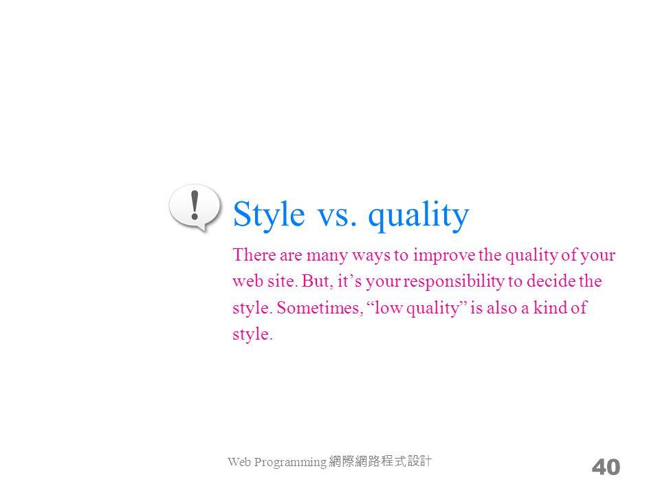 Style vs.