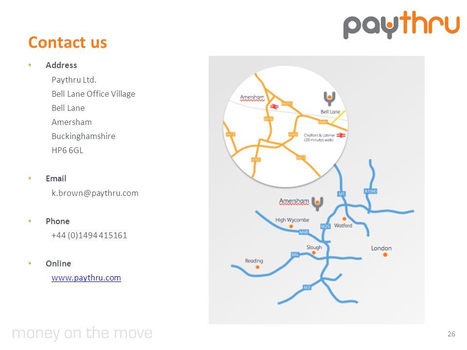 Contact us Address Paythru Ltd.
