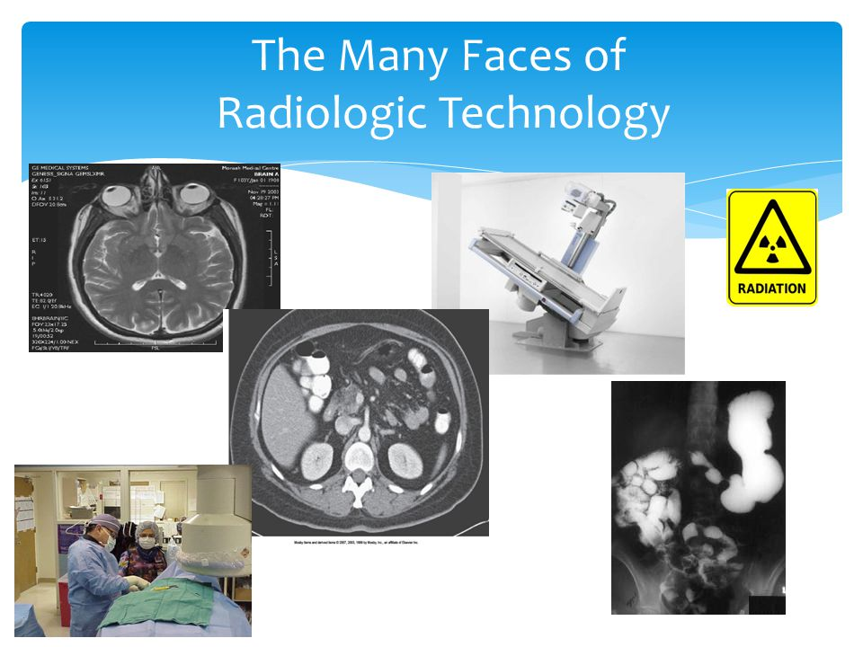 The Many Faces of Radiologic Technology