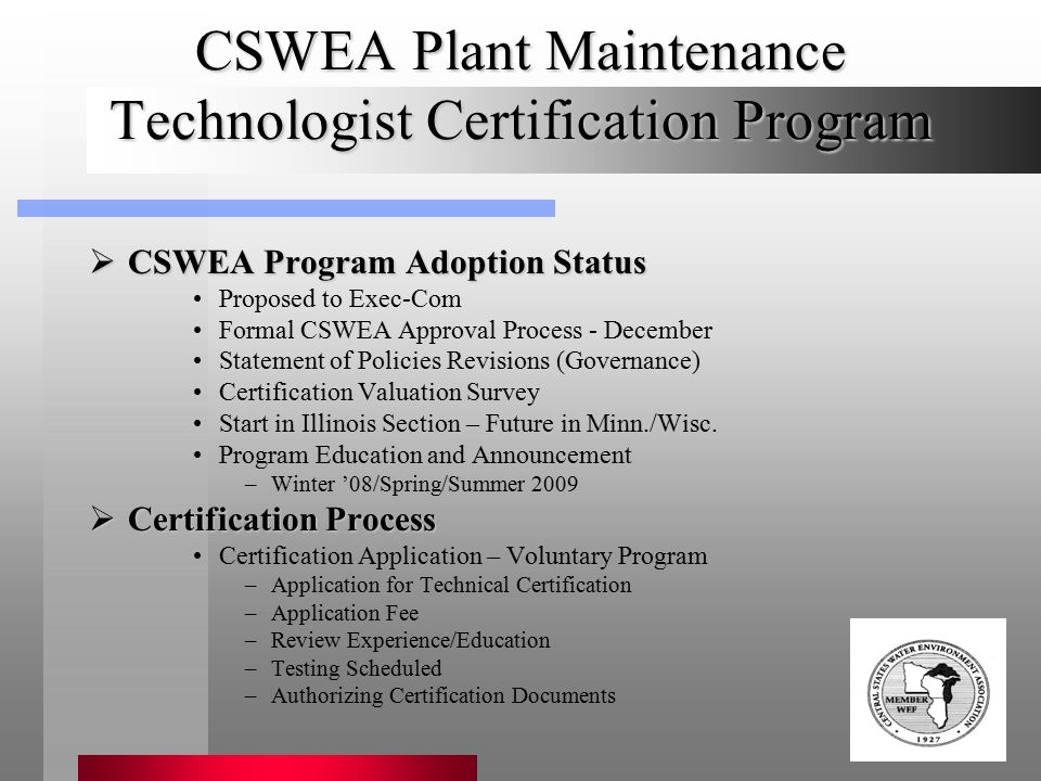 Association of Boards of Certification  CSWEA Program Adoption Status Proposed to Exec-Com Formal CSWEA Approval Process - December Statement of Poli