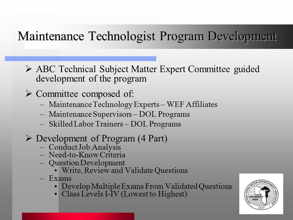 Association of Boards of Certification Maintenance Technologist Program Development  ABC Technical Subject Matter Expert Committee guided development