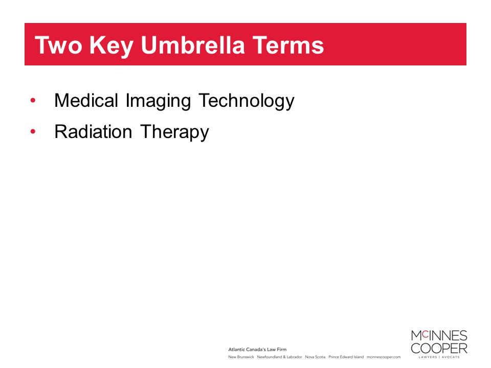 Medical Imaging Technology Radiation Therapy Two Key Umbrella Terms