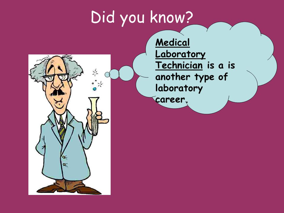 Medical Laboratory Technician The entry level requirement to be a medical laboratory technician is an associates degree.