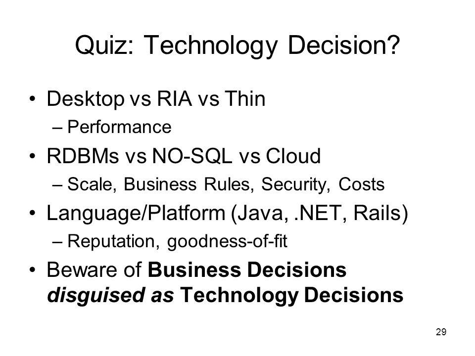 29 Quiz: Technology Decision.
