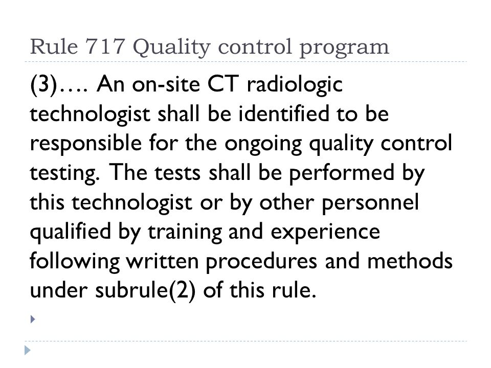 Rule 717 Quality control program (3)….