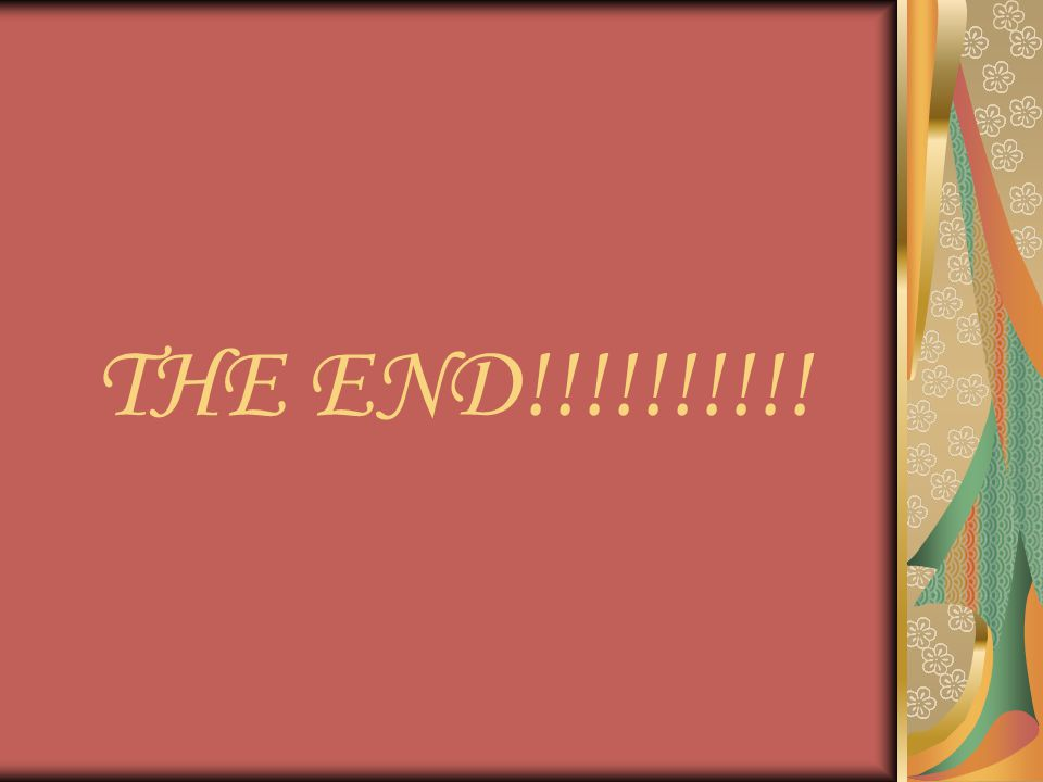THE END!!!!!!!!!!