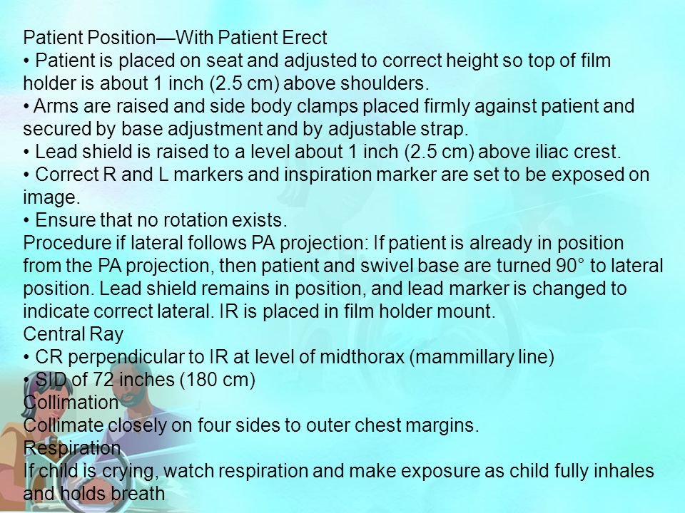 Patient Position—With Patient Erect Patient is placed on seat and adjusted to correct height so top of film holder is about 1 inch (2.5 cm) above shou