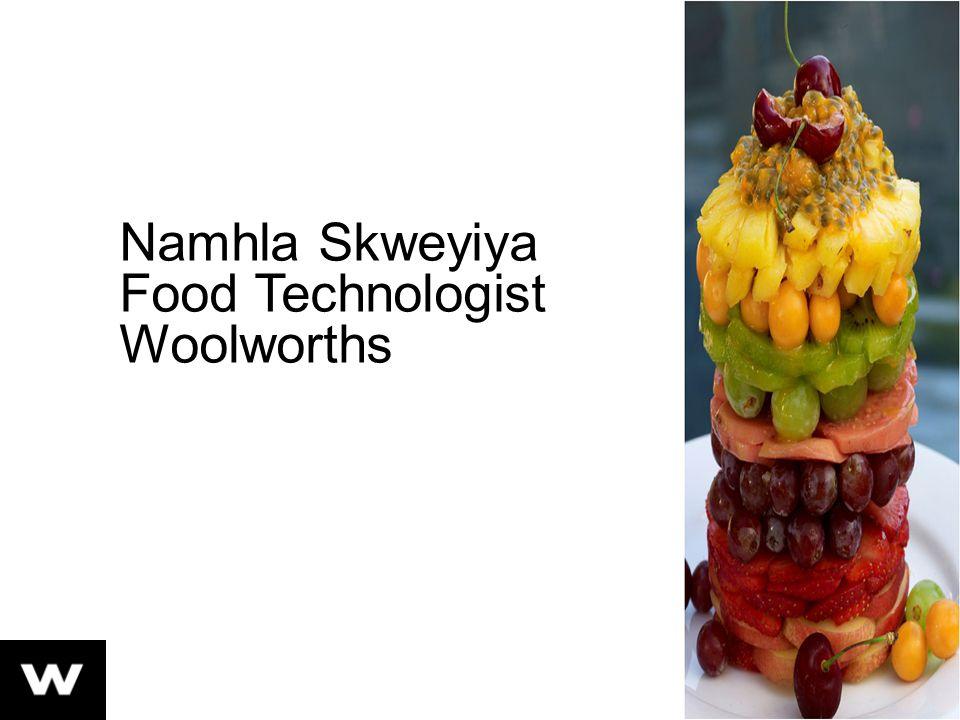 Namhla Skweyiya Food Technologist Woolworths