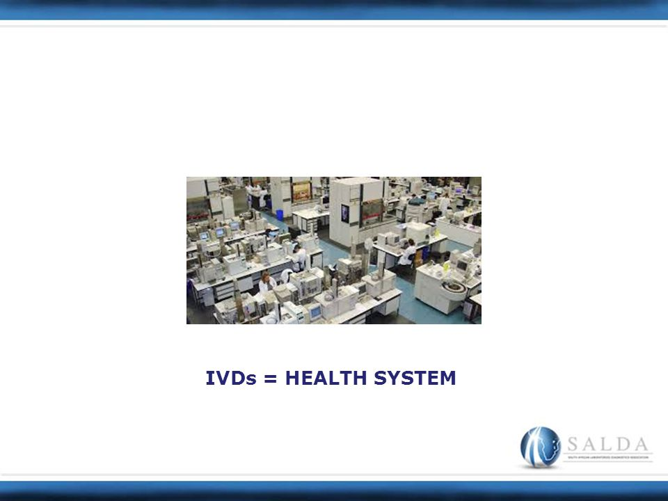 IVDs = HEALTH SYSTEM