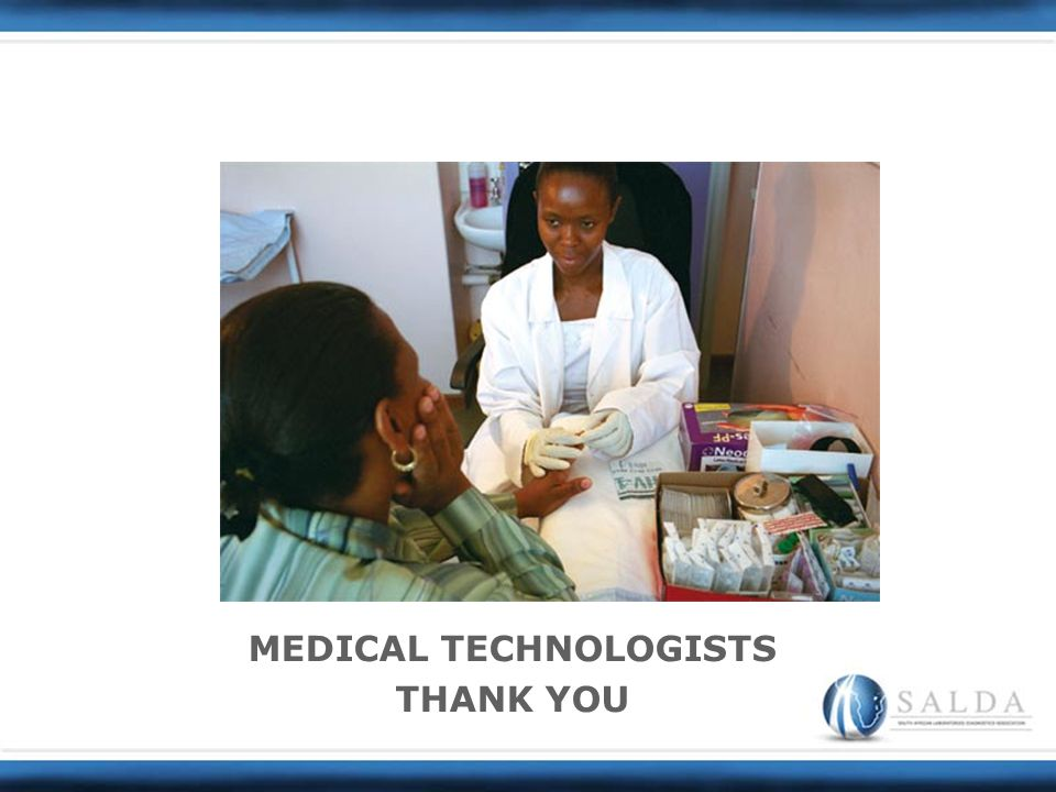 MEDICAL TECHNOLOGISTS THANK YOU