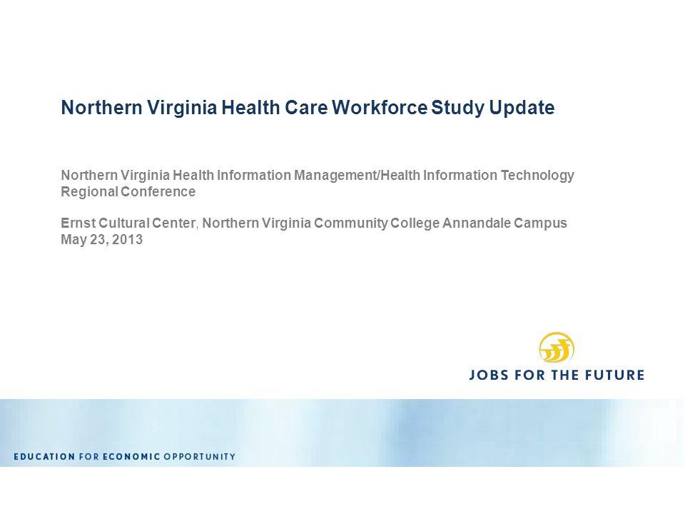 Northern Virginia Health Information Management/Health Information Technology Regional Conference Ernst Cultural Center, Northern Virginia Community C