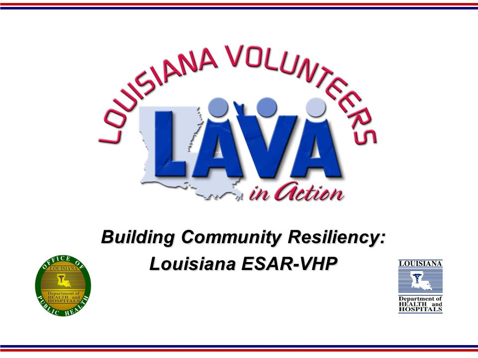 Building Community Resiliency: Louisiana ESAR-VHP