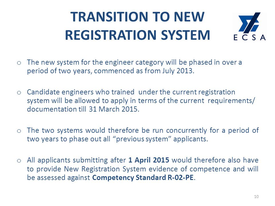o The new system for the engineer category will be phased in over a period of two years, commenced as from July 2013.