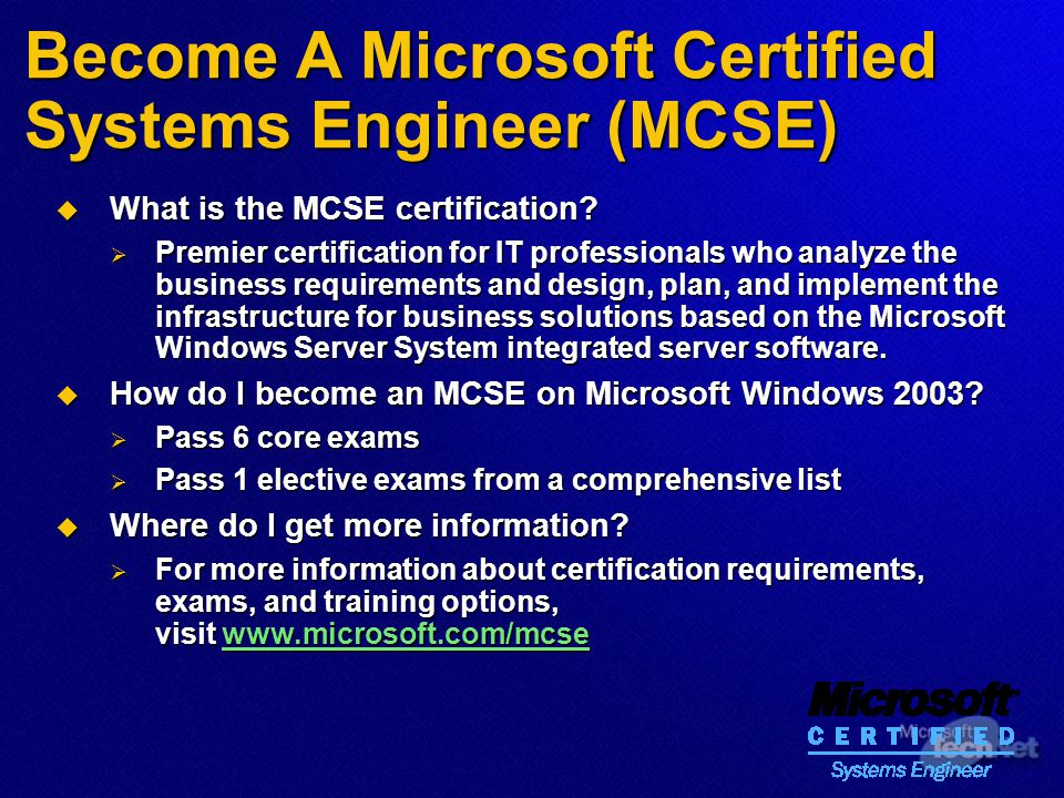 Become A Microsoft Certified Systems Engineer (MCSE)  What is the MCSE certification.