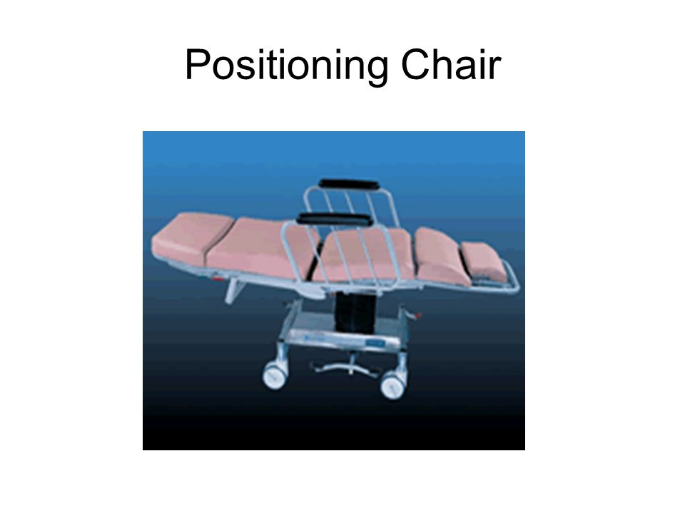 Positioning Chair