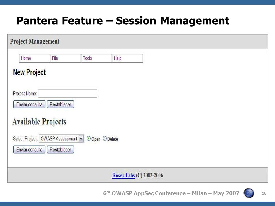 6 th OWASP AppSec Conference – Milan – May 2007 Pantera Feature – Session Management 18