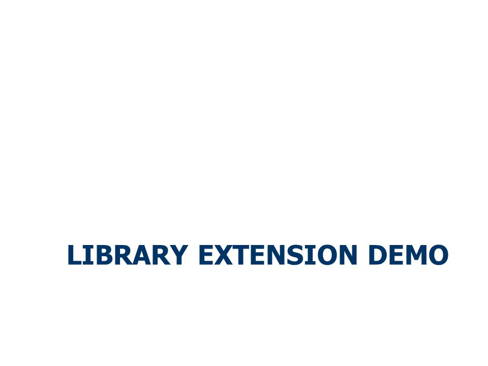 LIBRARY EXTENSION DEMO