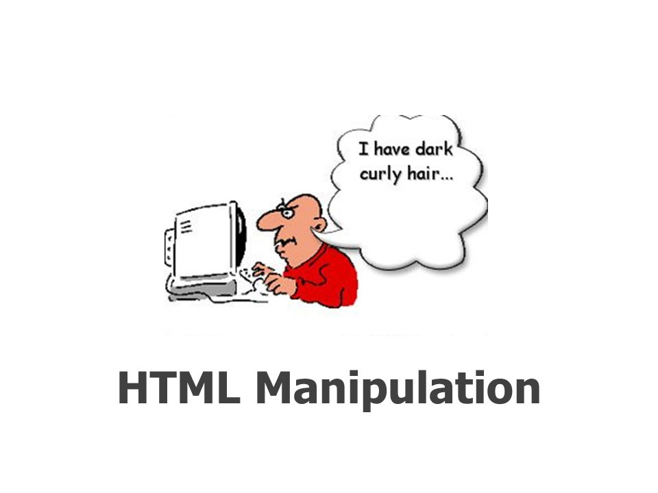 HTML Manipulation