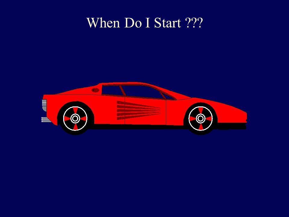 When Do I Start