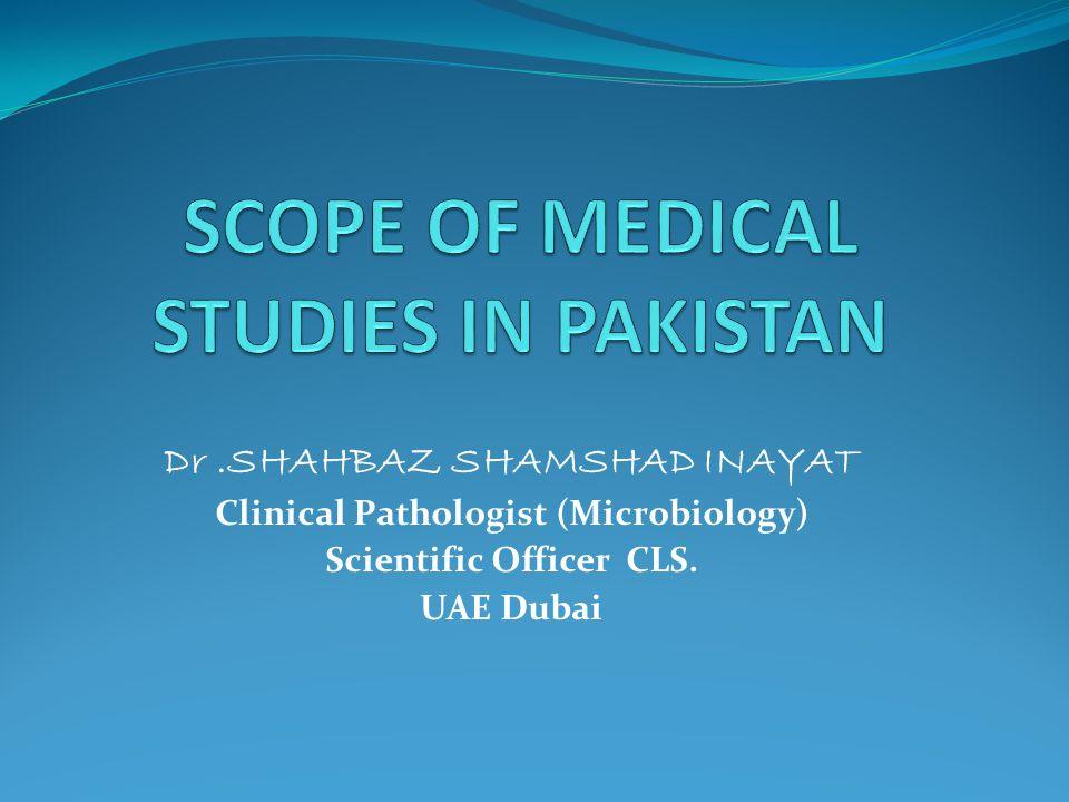 Dr.SHAHBAZ SHAMSHAD INAYAT Clinical Pathologist (Microbiology) Scientific Officer CLS. UAE Dubai