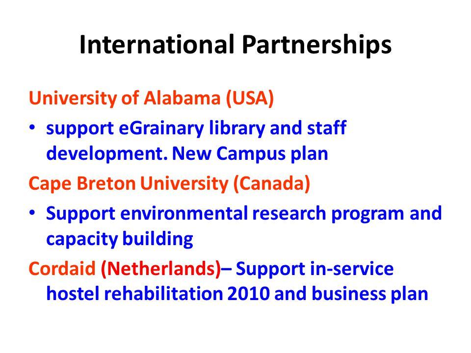 International Partnerships University of Alabama (USA) support eGrainary library and staff development.