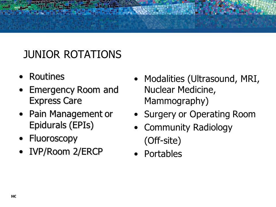 CLINICAL ROTATIONS AT HOLY CROSS HOSPITAL Junior Year One Month Rotations Senior Year One Month Rotations Special Rotations