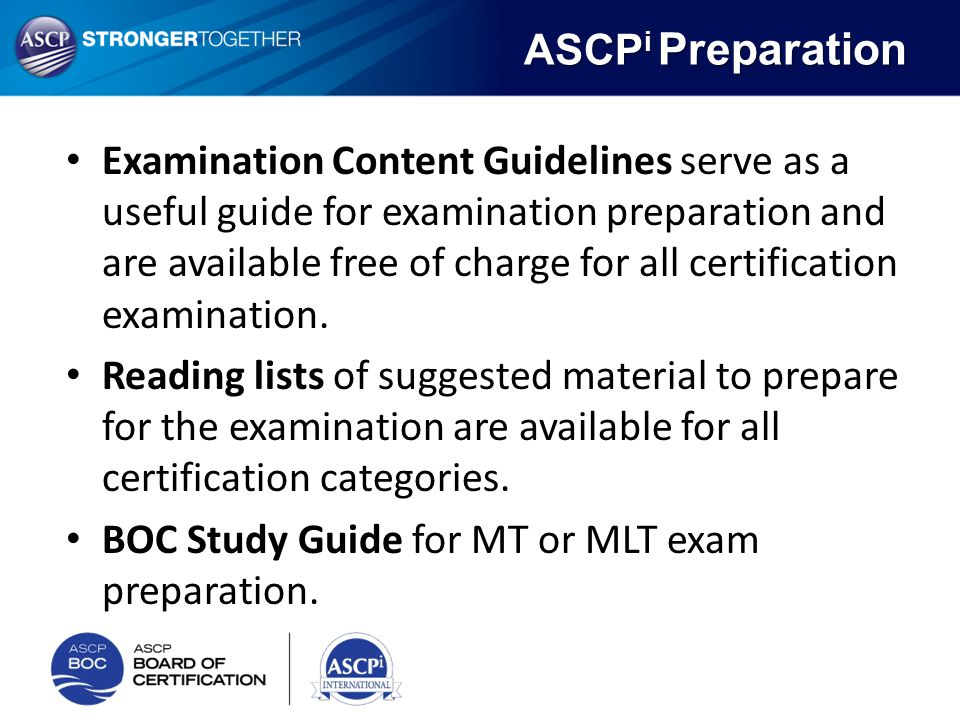 Examination Content Guidelines serve as a useful guide for examination preparation and are available free of charge for all certification examination.