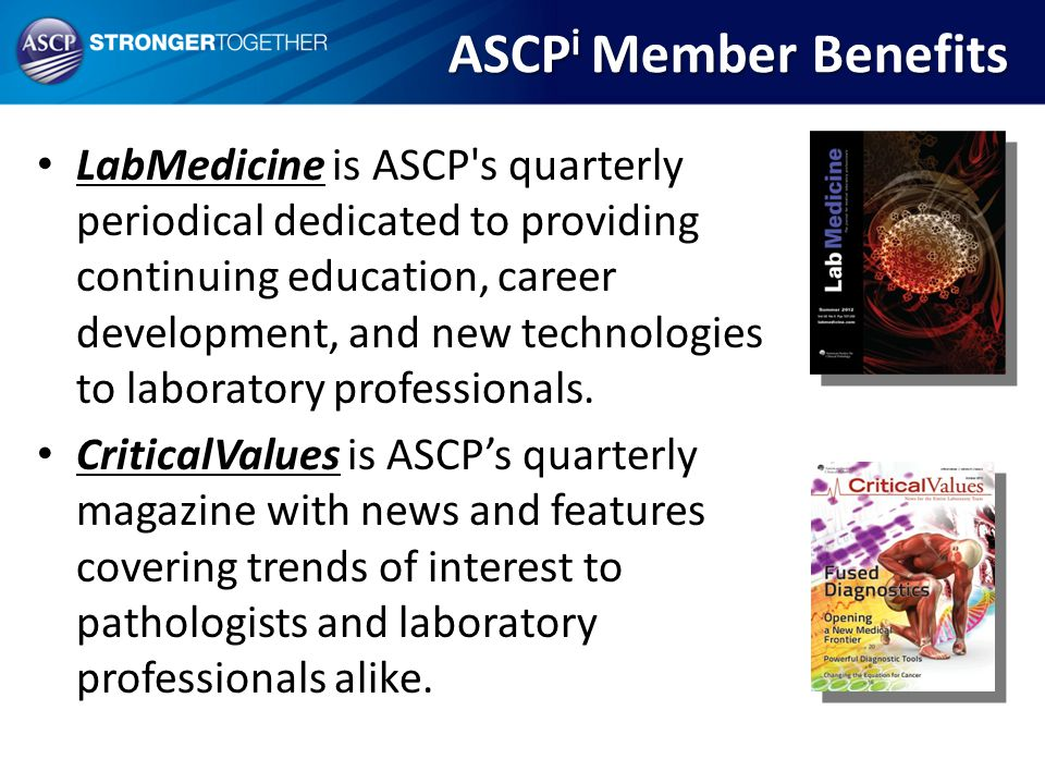 LabMedicine is ASCP's quarterly periodical dedicated to providing continuing education, career development, and new technologies to laboratory profess