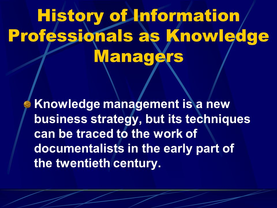 Knowledge Management Models Documentalist Technologist Learner & Communicator