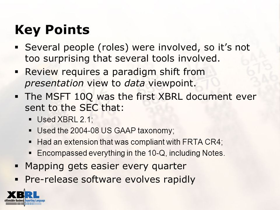 Key Points  Several people (roles) were involved, so it's not too surprising that several tools involved.
