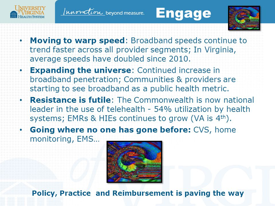 Engage Moving to warp speed: Broadband speeds continue to trend faster across all provider segments; In Virginia, average speeds have doubled since 2010.
