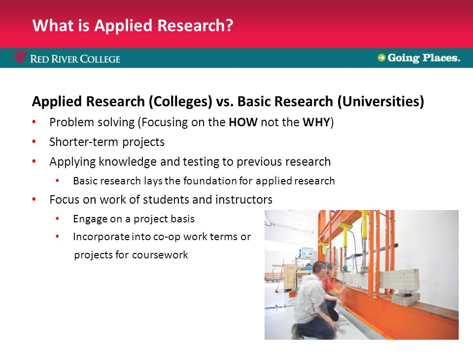 What is Applied Research. Applied Research (Colleges) vs.