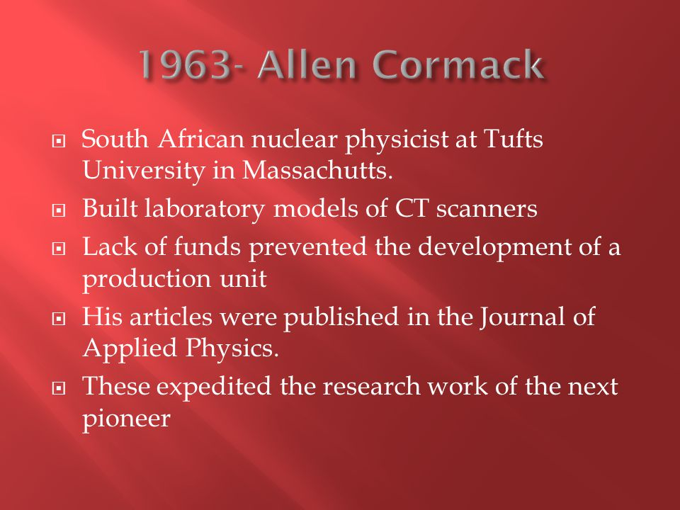  South African nuclear physicist at Tufts University in Massachutts.
